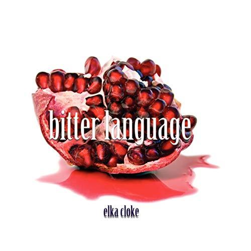 9781590213216: Bitter Language