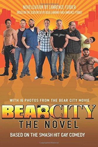 9781590213230: BearCity: The Novel
