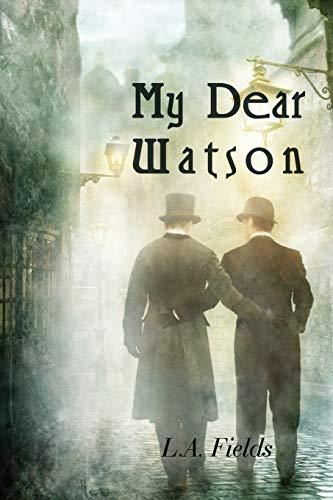 9781590213681: My Dear Watson