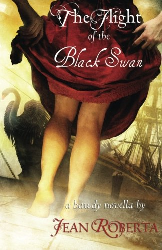 9781590214176: The Flight of the Black Swan: A Bawdy Novella