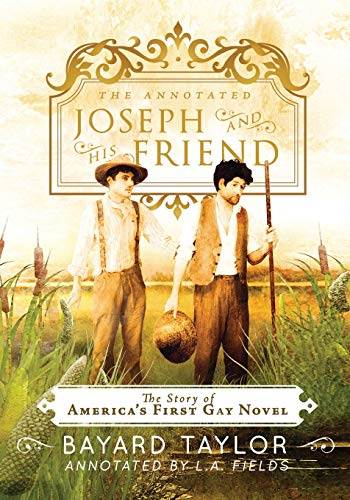 9781590216422: The Annotated Joseph and His Friend: The Story of the America's First Gay Novel