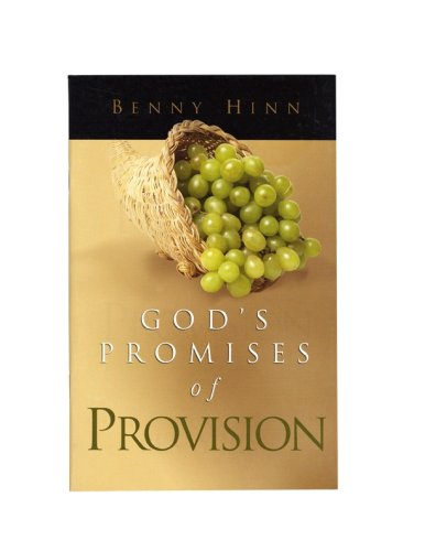 God's Promises of Provision (1590241533) by Benny Hinn