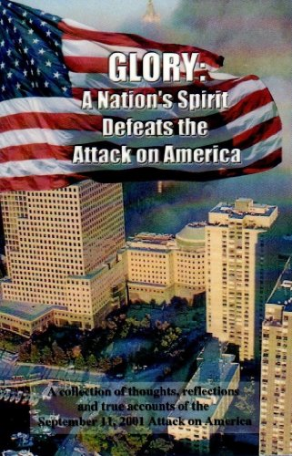 9781590250129: Glory: A Nation's Spirit Defeats the Attack on America