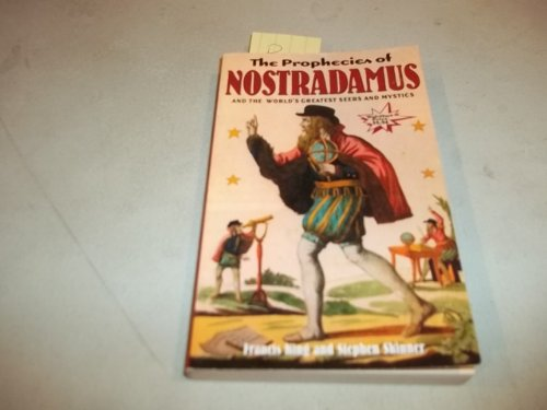 The Prophecies of Nostradamus : And the Worlds Greatest Seers and Mystics