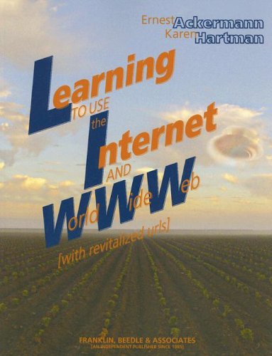 Learning to Use the Internet and World: Ernest Ackermann, Karen