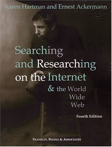 Searching & Researching on the Internet &: Karen Hartman, Ernest