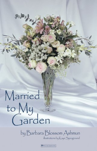 9781590281932: Married to my Garden