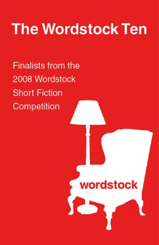 The Wordstock Ten: Finalists from the 2008: Kurt Rheinheimer, Brendan