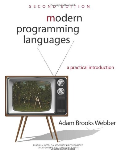 Modern Programming Languages A Practical Introduction: Webber