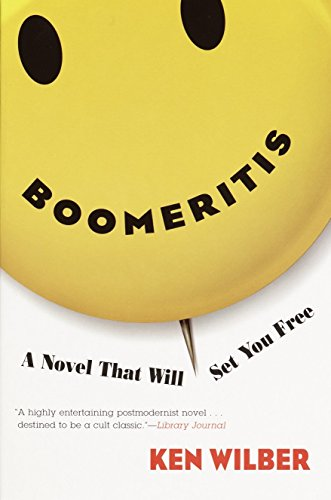 9781590300084: Boomeritis: A Novel That Will Set You Free!