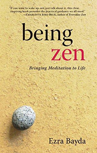 9781590300138: Being Zen: Bringing Meditation to Life