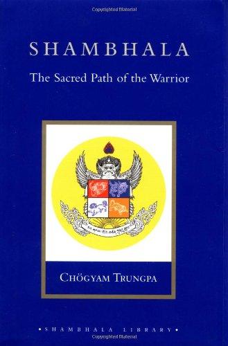 9781590300411: Shambhala: The Sacred Path of the Warrior (Shambhala Library)