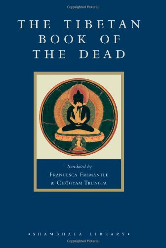 9781590300596: The Tibetan Book of the Dead: The Great Liberation Through Hearing in the Bardo (Shambhala classics library)