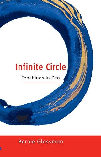 Infinite Circle: Teachings in Zen (1590300793) by Bernie Glassman