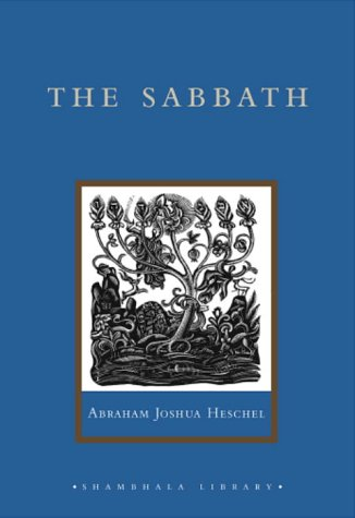 9781590300824: The Sabbath: Its Meaning for the Modern Man (Shambhala Library)