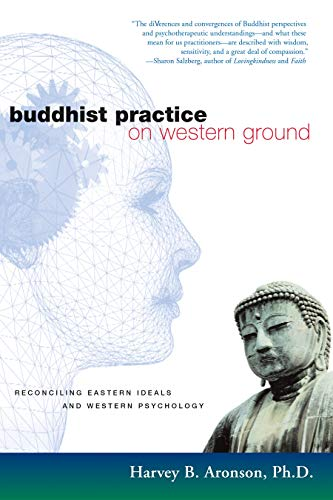 9781590300930: Buddhist Practice on Western Ground: Reconciling Eastern Ideals and Western Psychology