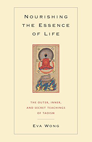 9781590301043: Nourishing the Essence of Life: The Outer, Inner, and Secret Teachings of Taoism
