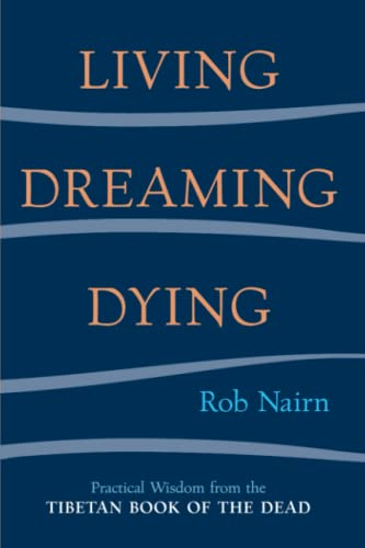 LIVING DREAMING DYING : WISDOM FOR EVE