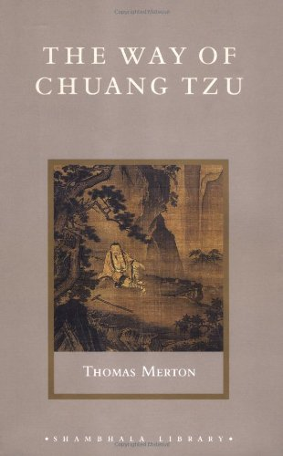 The Way of Chuang Tzu (Shambhala Library): Merton, Thomas