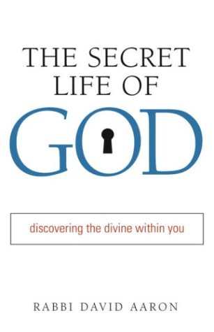9781590301463: The Secret Life of God: Discovering the Divine Within You