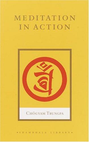 9781590301593: Meditation in Action (Shambhala Library)