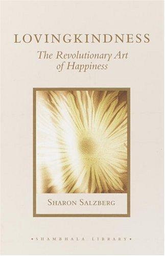9781590301876: Lovingkindness: The Revolutionary Art of Happiness (Shambhala Library)