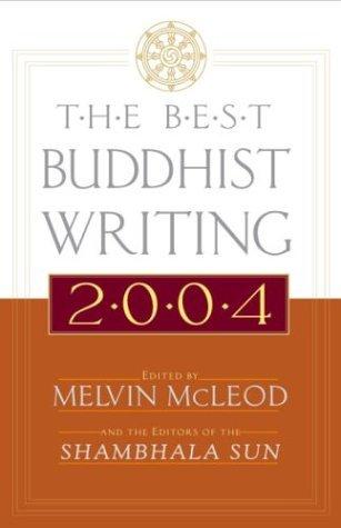 The Best Buddhist Writing 2004