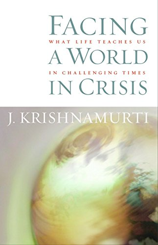 9781590302033: Facing a World in Crisis: What Life Teaches Us in Challenging Times