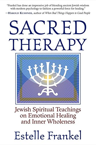 9781590302040: Sacred Therapy: Jewish Spiritual Teachings on Emotional Healing and Inner Wholeness
