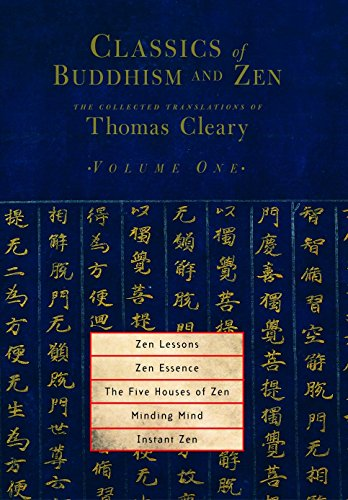 9781590302187: Classics of Buddhism and Zen, Volume 1: The Collected Translations of Thomas Cleary