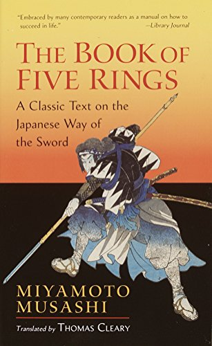 """9781590302484: The Book of Five Rings: A Classic Text on the Japanese Way of the Sword (incl. """"The Book of Family Traditions on the Art of War"""")"""