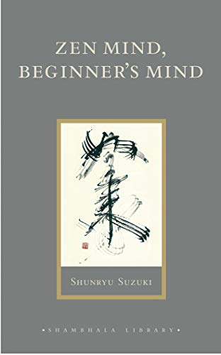 9781590302675: Zen Mind, Beginner's Mind: Informal Talks on Zen Meditation and Practice (Shambhala Library)
