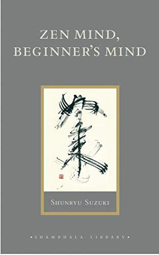 9781590302675: Zen Mind, Beginner's Mind: Informal Talks on Zen Meditation and Practice (Shambhala Library)