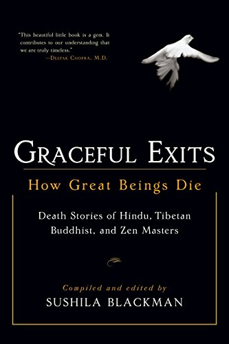 9781590302705: Graceful Exits: How Great Beings Die (Death stories of Hindu, Tibetan Buddhist, and Zen masters)