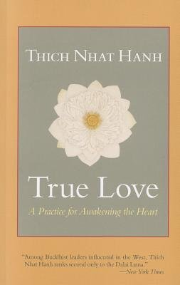 9781590302774: True Love: A Practice for Awakening the Heart