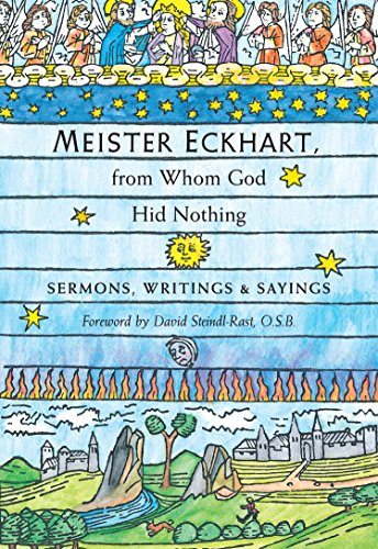 9781590302798: Meister Eckhart, from Whom God Hid Nothing: Sermons, Writings, and Sayings