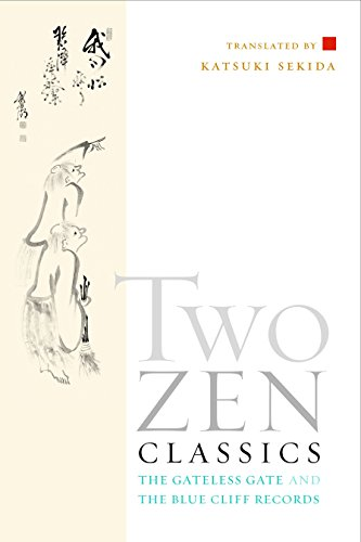 9781590302828: Two Zen Classics: The Gateless Gate and The Blue Cliff Records