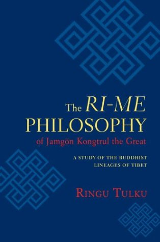 9781590302866: The Ri-me Philosophy of Jamgon Kongtrul the Great: A Study of the Buddhist Lineages of Tibet