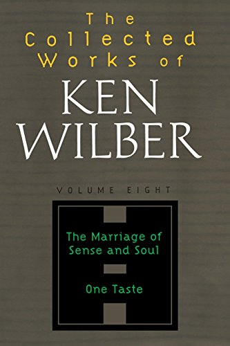 9781590303269: The Collected Works of Ken Wilber Vol 8: The Marriage of Sense and Soul One Taste