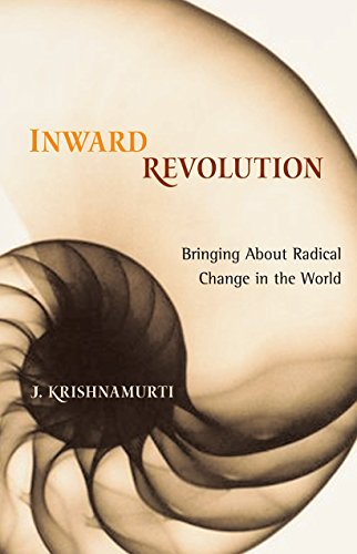 9781590303276: Inward Revolution: Bringing About Radical Change in the World