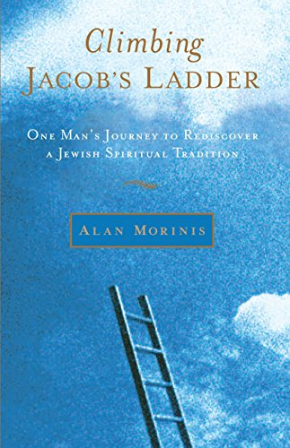 9781590303665: Climbing Jacob's Ladder: One Man's Journey to Rediscover a Jewish Spiritual Tradition