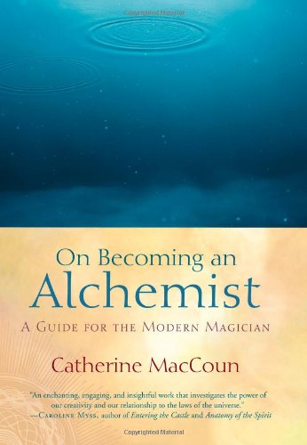 9781590303696: On Becoming an Alchemist: A Guide for the Modern Magician
