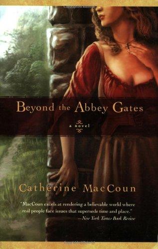 9781590303719: Beyond the Abbey Gates: A Novel