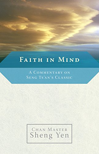 9781590303979: Faith in Mind: A Commentary on Seng Ts'an's Classic