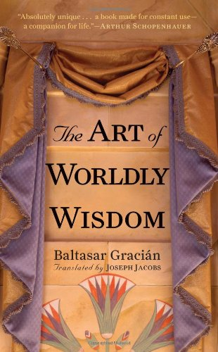 9781590304020: The Art of Worldly Wisdom