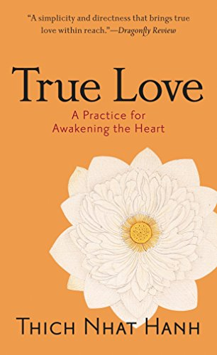 9781590304044: True Love: A Practice for Awakening the Heart