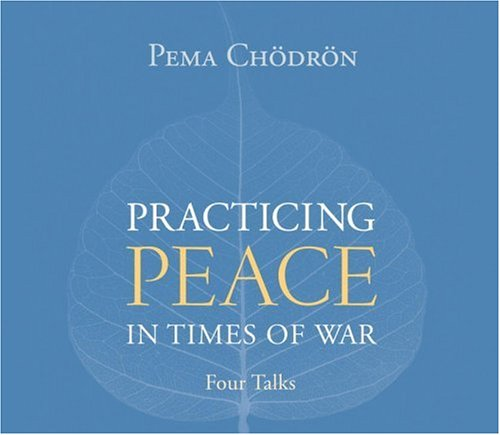 9781590304143: Practicing Peace in Times of War: A Buddhist Perspective