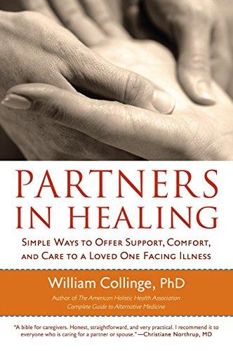 Partners in Healing : Simple Ways to: William Collinge; John