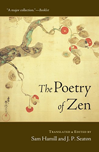 The Poetry of Zen: Sam Hamill