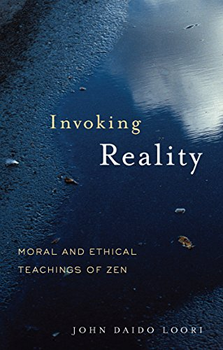 9781590304594: Invoking Reality: Moral and Ethical Teachings of Zen (Dharma Communications)